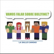 Vamos Falar sobre Bullying?