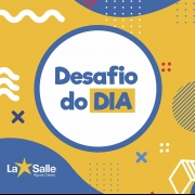 Participe do Desafio do Dia