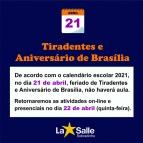 FERIADO - Tiradentes e Aniversário de Brasília