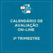 Calendário de avaliação on-line - 1º Trimestre