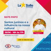 Bate-papo Santos juninos e a sua influência