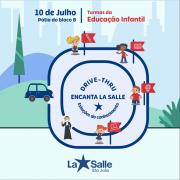 Educação Infantil: Drive-Thru Encanta La Salle