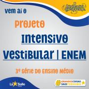 Participe do projeto Intensivo Vestibular/ENEM