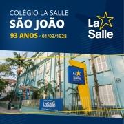 93º aniversário do Colégio La Salle São João