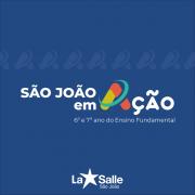 """""""São João em Ação"""