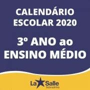 Calendário 2020 - 3º ano ao Ensino Médio