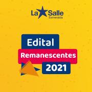 Edital Remanescentes 2021