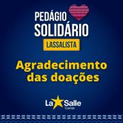 Agradecimento - Pedágio Solidário Lassalista