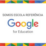 SOMOS ESCOLA REFERÊNCIA - Google for Education
