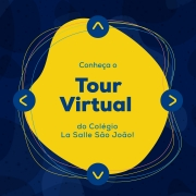 La Salle São João lança Tour Virtual