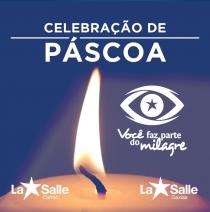 Celebração Pascal - La Salle Carmo e La Salle Caxias